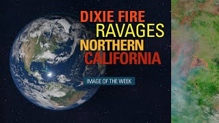 Dixie Fire Ravages Northern California