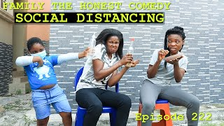 Download Family The Honest Comedy - SOCIAL DISTANCING (Family The Honest Comedy Episode 222)