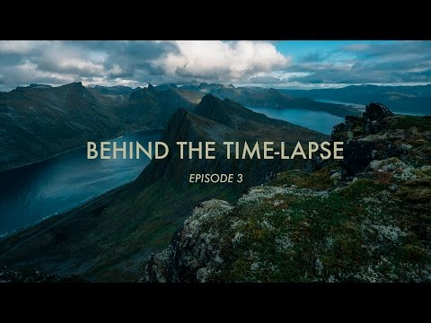 BEHIND THE TIME-LAPSE: Episode 3