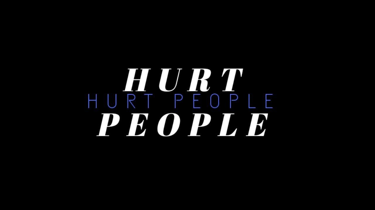 Hurt people hurt people! - YouTube