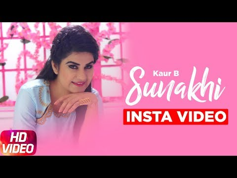 Sunakhi ( Insta Video ) | Full Video | Kaur B | Desi Crew | Latest Punjabi Song 2017 | Speed Records