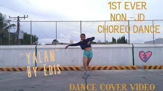 """YALAN"" By Edis - DANCE COVER VIDEO Video"