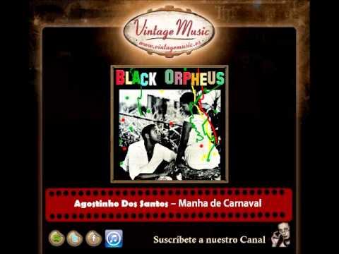 Agostinho Dos Santos -- Manha de Carnaval (Black Orpheus)