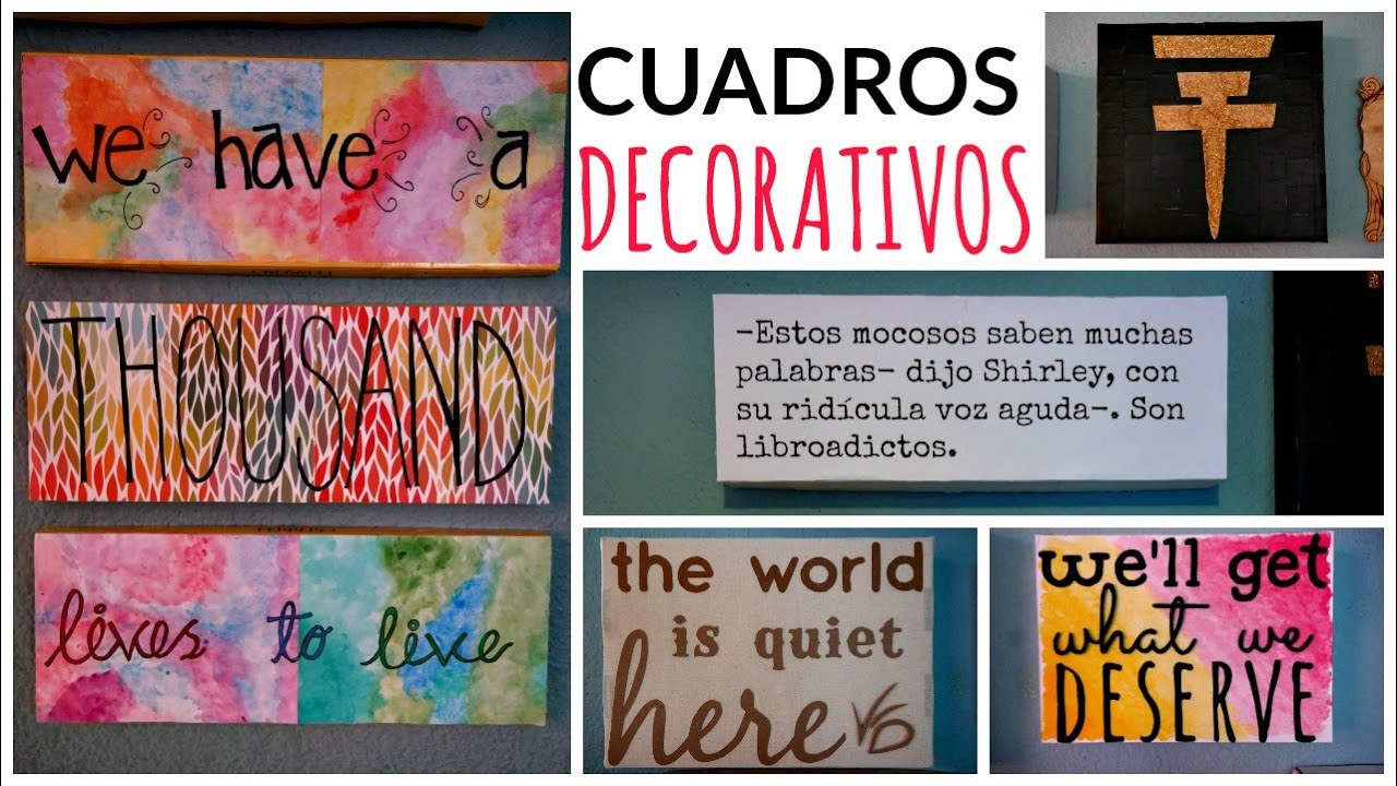 Diy decora con frases cuadros f ciles originales youtube for Cuadros de frases