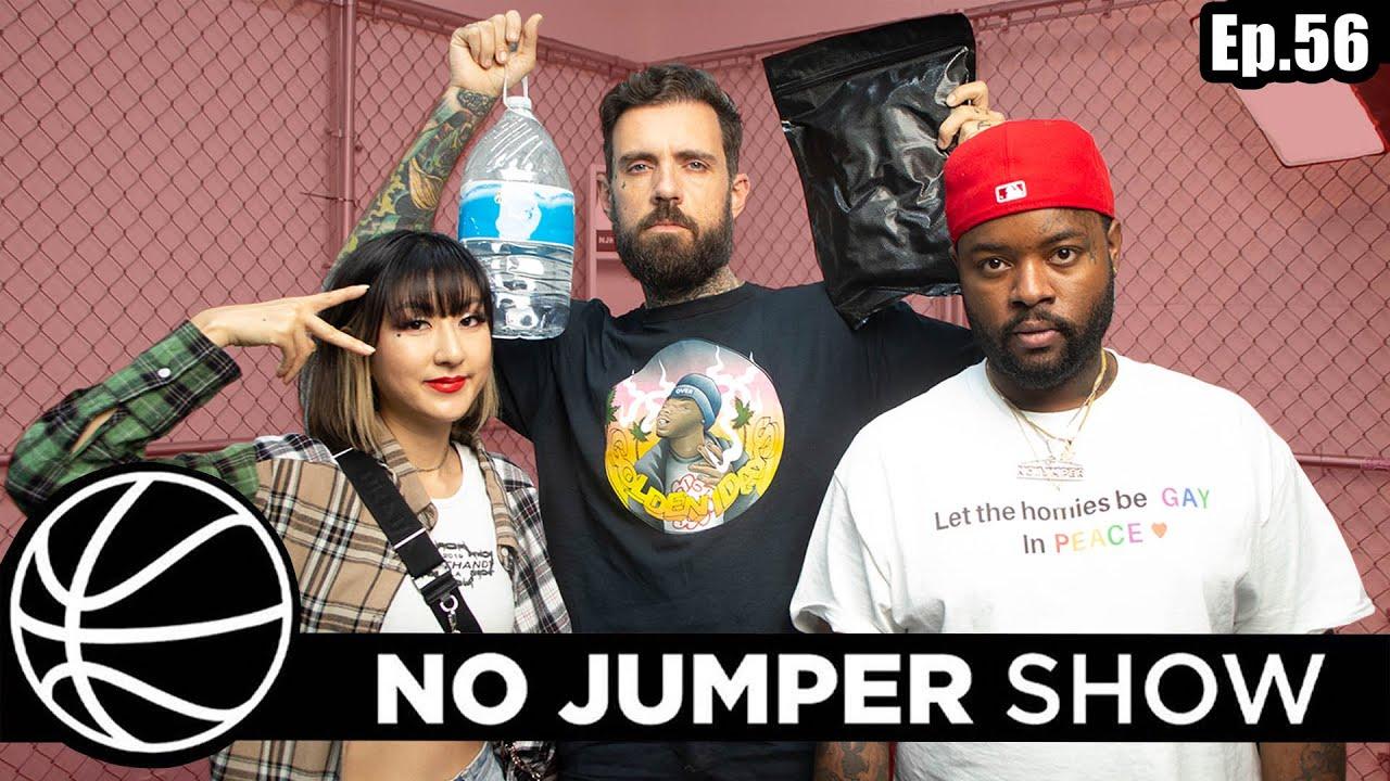 The No Jumper Show EP. 56
