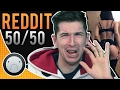 WTF IS THAT? (REDDIT 50/50 CHALLENGE)