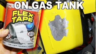FLEX TAPE On Leaking Gas Tank! Will It Hold?