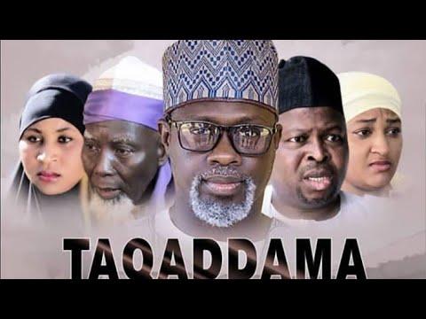 Download TAQADDAMA 3&4 LATEST HAUSA FILM ORIGINAL 2018