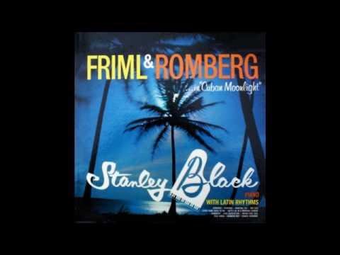 Stanley Black – Friml And Romberg In Cuban Moonlight - 1960 - full vinyl album