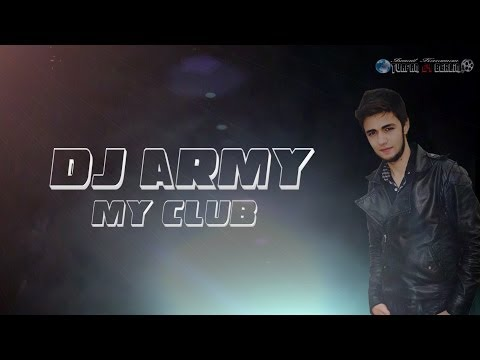 Dj Army -  My Club (Original Mix)