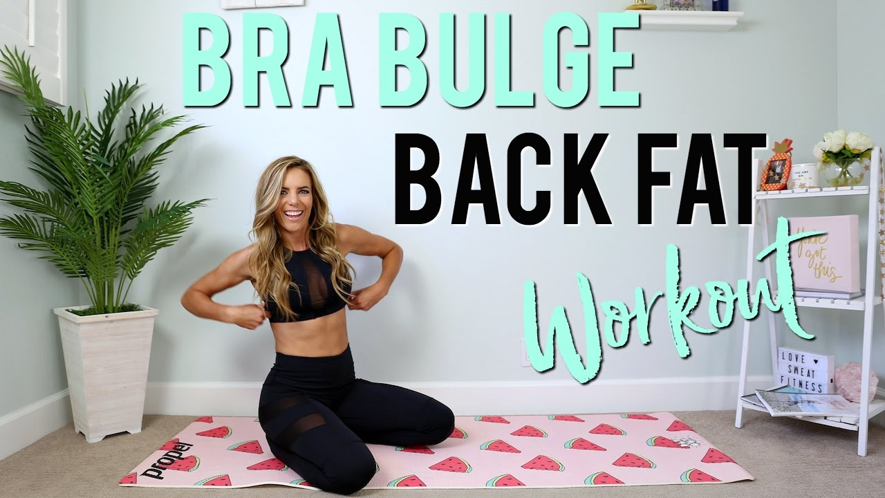 3073555a96781 BRA BULGE   BACK FAT Workout - YouTube