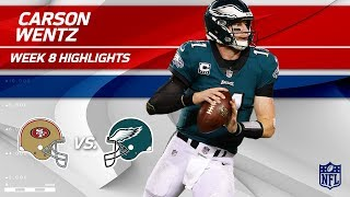 Carson Wentz Carries Philly for the Win w/ 2 TDs! | 49ers vs. Eagles | Wk 8 Player Highlights