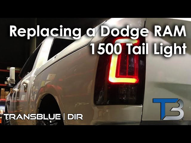 2015 Dodge Ram Tail Light Replacement | Transblue Does it Right