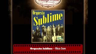 Orquesta Sublime – Rico Son (Perlas Cubanas)