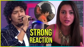 Gauahar Khan STRONG Reaction On Papon Kissing A Minor