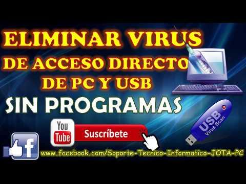 Eliminar VIRUS De ACCESO DIRECTO De PC Y USB Sin Programas