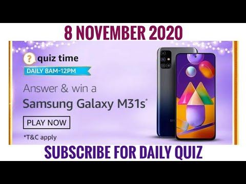 Amazon Quiz Answers Today Win Samsung Galaxy M31s 8 November 2020 Youtube