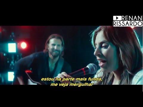 Lady Gaga & Bradley Cooper - Shallow Tradução