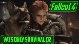 Saving The Best NPC - V.A.T.S Only Fallout 4 Survival - 02