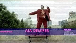 Ata Demirer - Maskeli Balo - [Neredesin Firuze © 2004 Kalan Müzik ]