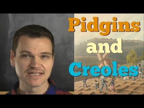 What are Creoles and Pidgins? And What`s the Difference?