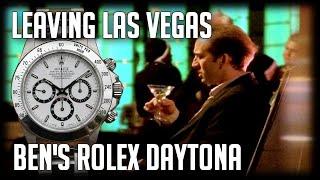 Rolex Daytona | Leaving Las Vegas | Cool Watches in Film