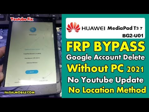 Huawei MediaPad T3 7 (BG2-U01) FRP BYPASS Without PC Fix Youtube Update ...