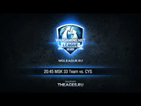 WGL Silver League 33 Team vs CYS Group A @Монастырь Round 2 by Aces_tv