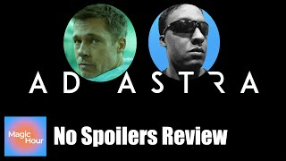 Ad Astra - No Spoilers Review