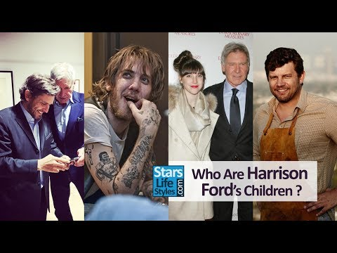 Who Are Harrison Ford's Children ? 1 Daughter And 4 Sons