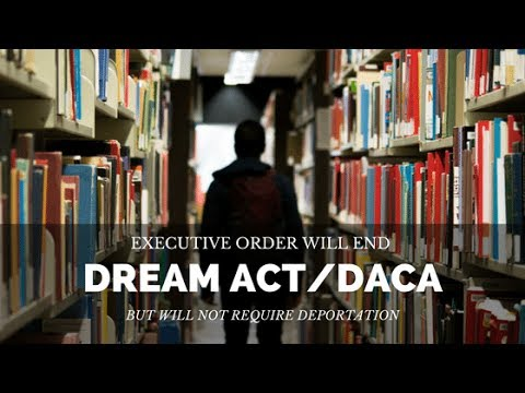DACA GONE  ??? WHEN ??? ILLEGAL IMMIGRATION ??? WHAT ??? DREAMERS SCARED ???