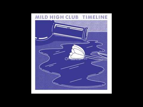 Mild High Club - Note To Self