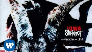 Slipknot - People = Shit (Audio) video thumbnail