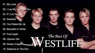 Best Songs Of Westlife   Westlife Greatest Hits Full Album
