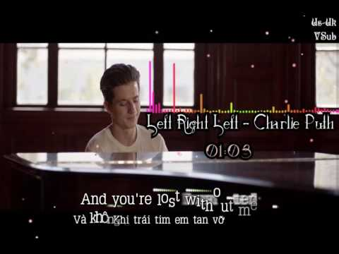 [Lyrics VietSub] HD Left Right Left -  Charlie Puth