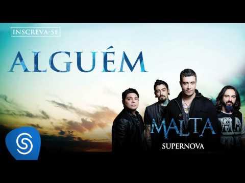 Malta - Alguém (Álbum Supernova) [Áudio Oficial]