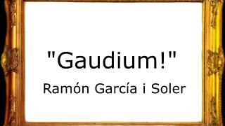 Gaudium! - Ramón García i Soler [Pasodoble]