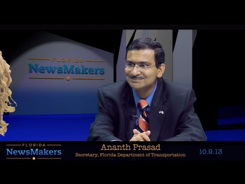 Florida NewsMakers: Secretary Ananth Prasad of the Florida Department of Transportation