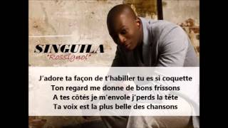 Singuila - Rossignol [ Avec paroles] Lyrics