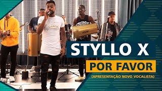 FM O Dia - Styllo X - Por Favor (Apresentação Novo Vocalista)