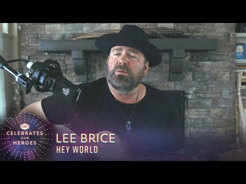 Lee Brice Performs 'Hey World' | CMT Celebrates Our Heroes