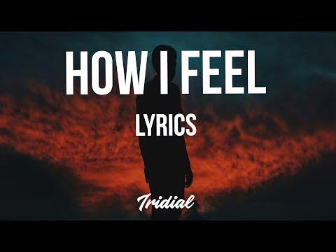 Good Gas - How I Feel (Lyrics) (feat. 2 Chainz, A$AP Ferg & FKi 1st)