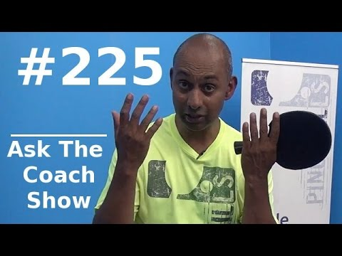 Ask the Coach Show #225 - Backhand Counterloop