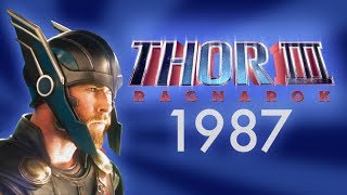 Thor 3: Ragnarok - 1987 Trailer (Nerdist Presents)