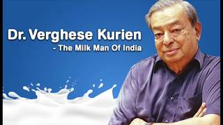 An Ode to the Milkman of India: Dr. Verghese Kurien