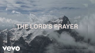 Citizen Way - The Lord's Prayer (Official Lyric Video)