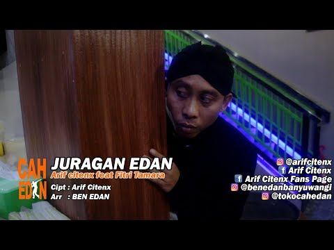 JURAGAN EDAN - ARIF CITENX & FITRI TAMARA feat BEN EDAN (official music video)