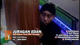 Download lagu JURAGAN EDAN - ARIF CITENX & FITRI TAMARA feat BEN EDAN (official music video)