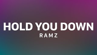Ramz - Hold You Down [Lyric Video] GRM Daily