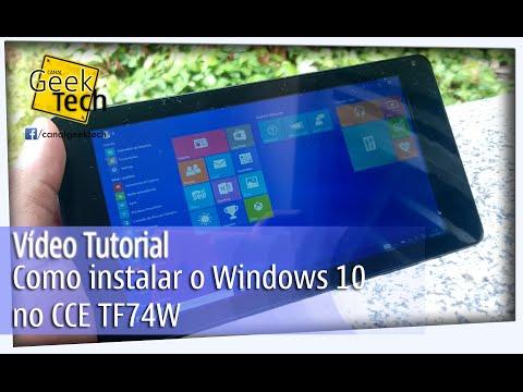 como-instalar-o-windows-10-no-cce-tf74w-tablet---tutorial